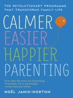 Book Review: Calmer, Easier, Happier Parenting