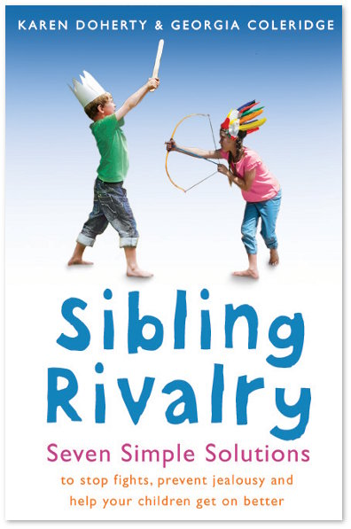 Sibling Rivalry – Seven Simple Solutions