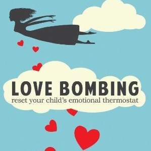 Why You Should Love Bomb Your Child
